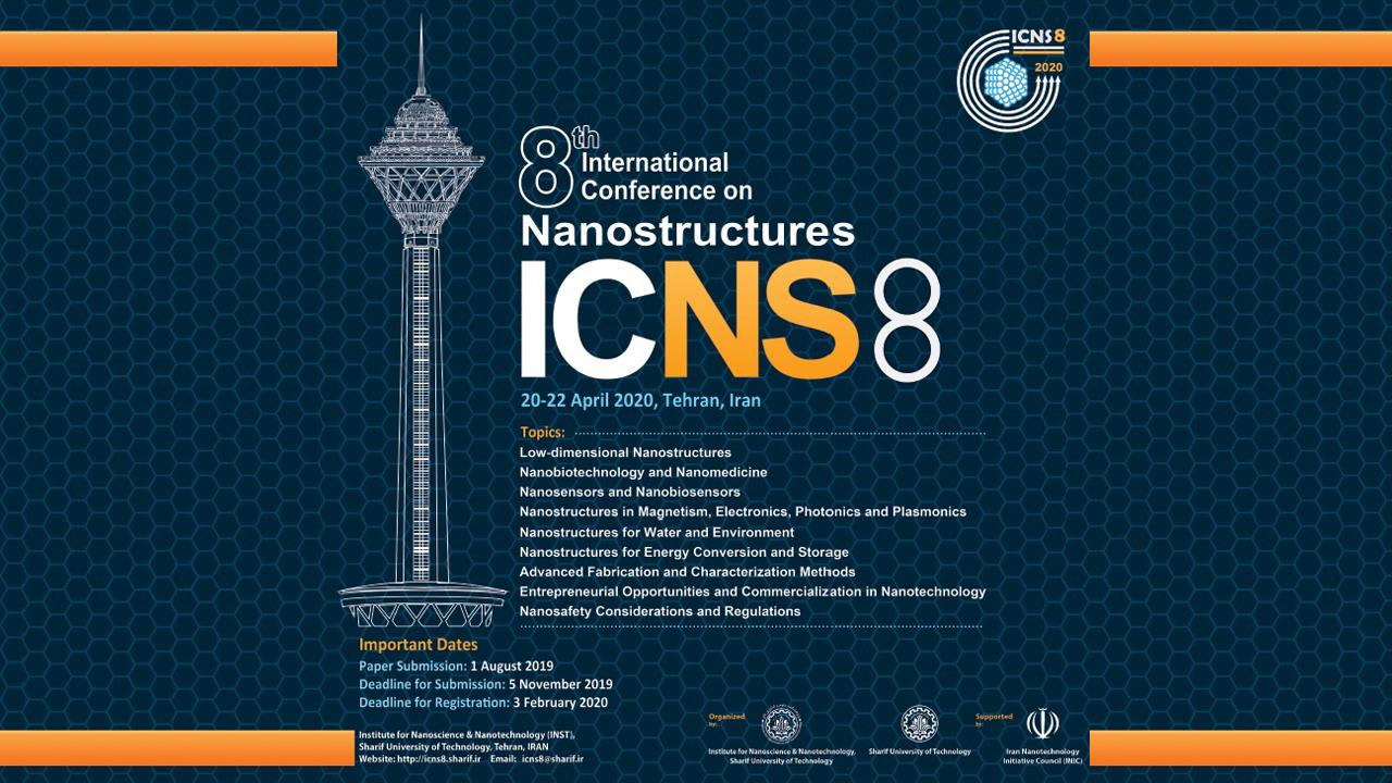 آغاز پذیرش مقاله؛ هشتمین کنفرانس بینالمللی نانوساختارها (ICNS8)